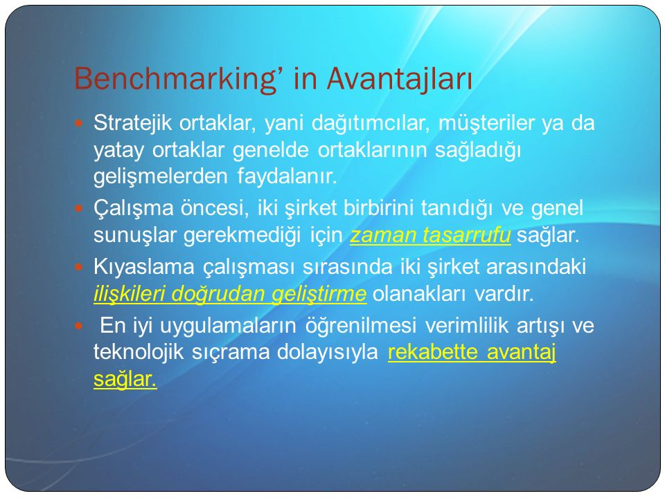 Benchmarking' in Avantajları