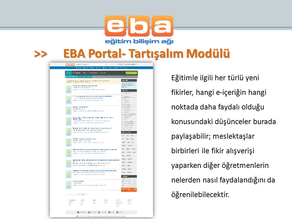 >> EBA Portal- Tartışalım Modülü
