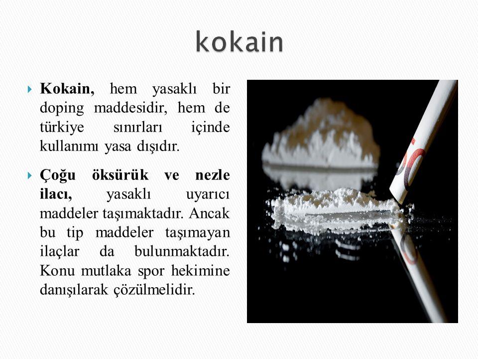 kokain Kokain, hem yasaklı bir doping maddesidir, hem de türkiye sınırları içinde kullanımı yasa dışıdır.