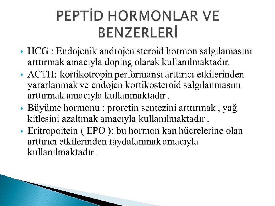 PEPTİD HORMONLAR VE BENZERLERİ