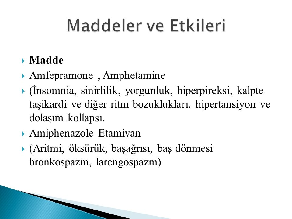 Maddeler ve Etkileri Madde Amfepramone , Amphetamine