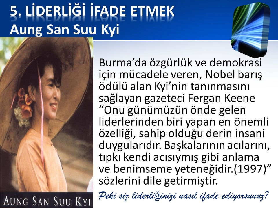 5. LİDERLİĞİ İFADE ETMEK Aung San Suu Kyi
