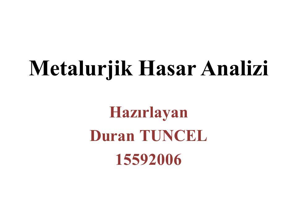 Metalurjik Hasar Analizi