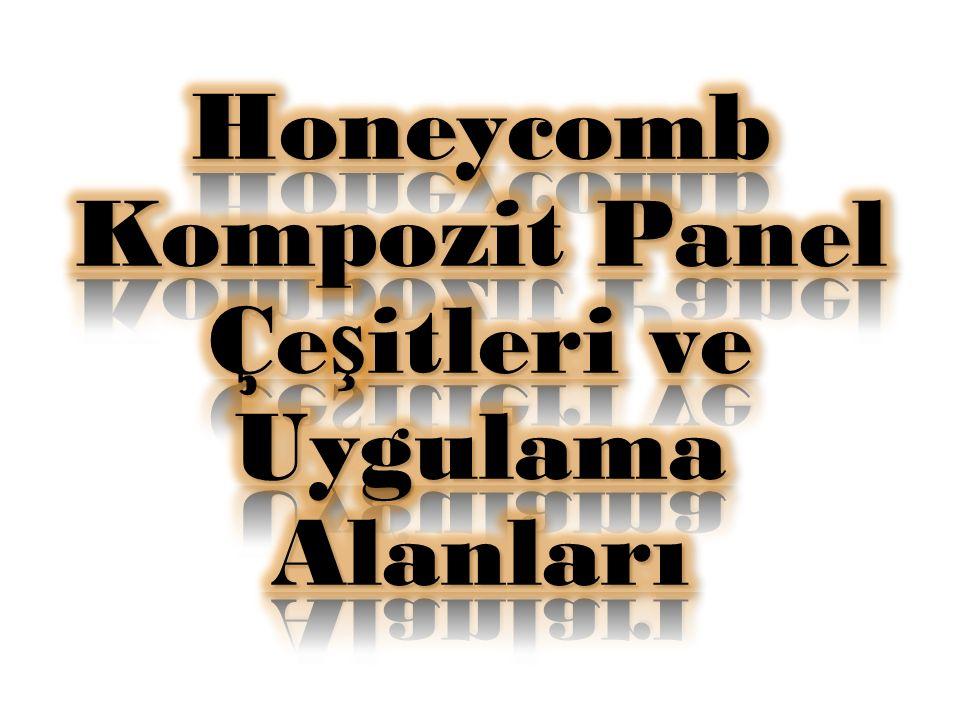 Honeycomb Kompozit Panel Çeşitleri ve Uygulama Alanları