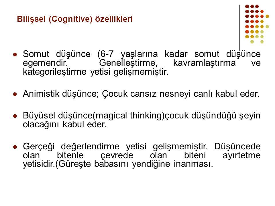Bilişsel (Cognitive) özellikleri