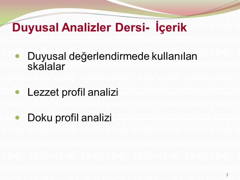 Duyusal Analizler Dersi- İçerik