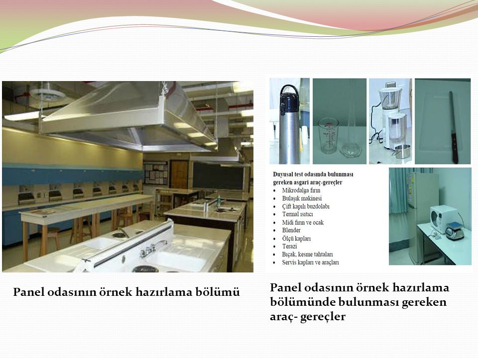 Panel odasının örnek hazırlama bölümünde bulunması gereken
