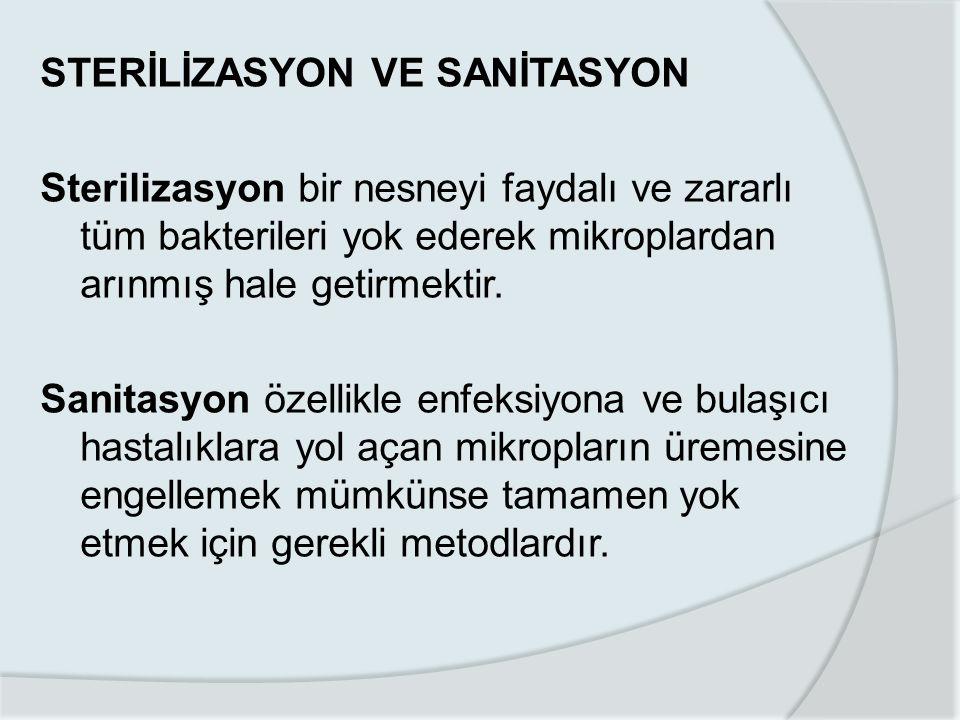 STERİLİZASYON VE SANİTASYON