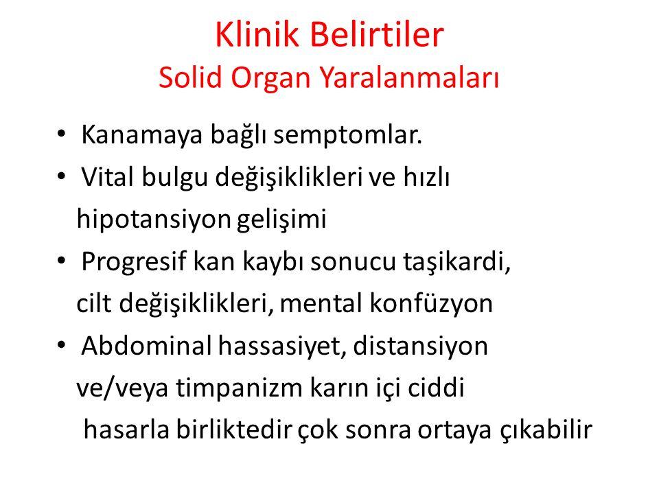 Klinik Belirtiler Solid Organ Yaralanmaları