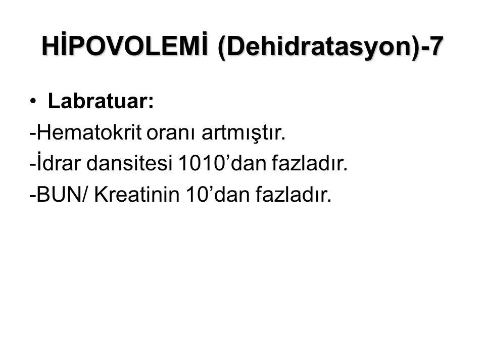HİPOVOLEMİ (Dehidratasyon)-7