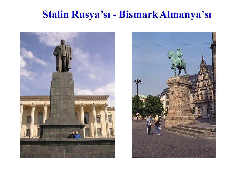 Stalin Rusya'sı - Bismark Almanya'sı