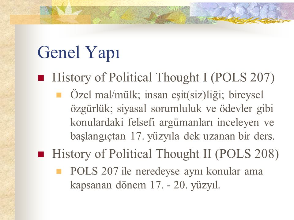 Genel Yapı History of Political Thought I (POLS 207)