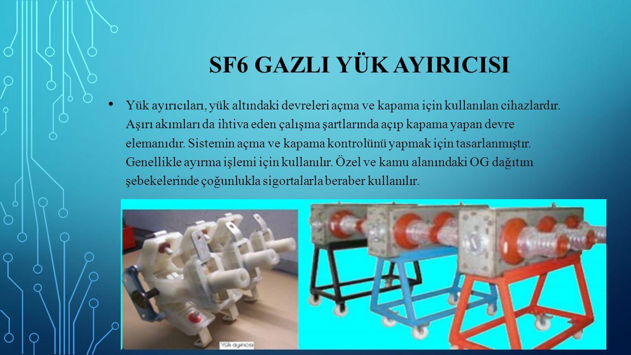 SF6 GazlI Yük AYIrIcIsI