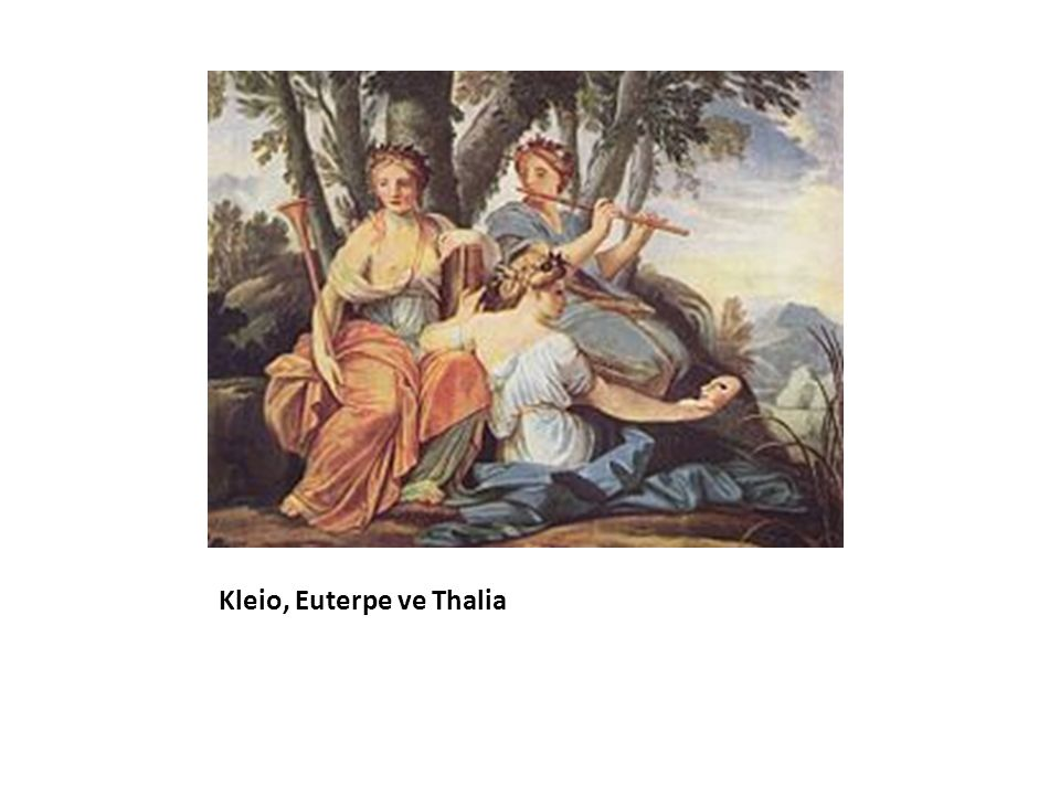 Kleio, Euterpe ve Thalia