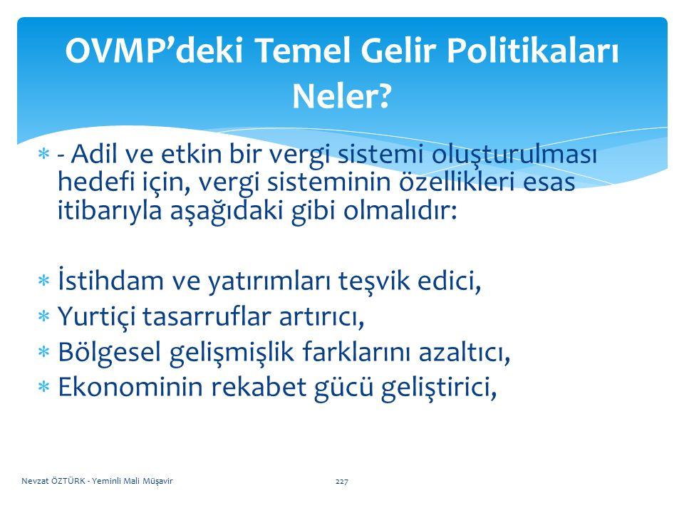 OVMP'deki Temel Gelir Politikaları Neler