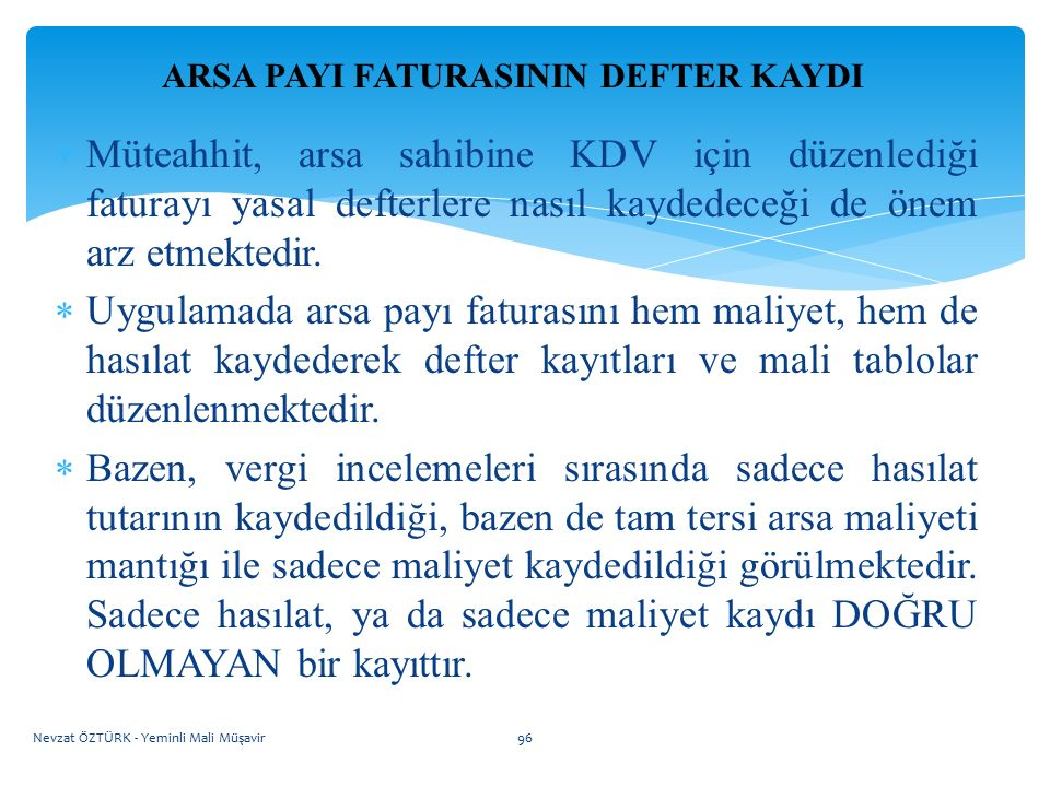 ARSA PAYI FATURASININ DEFTER KAYDI