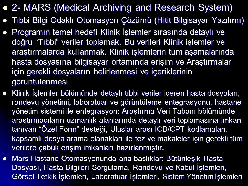 2- MARS (Medical Archiving and Research System)