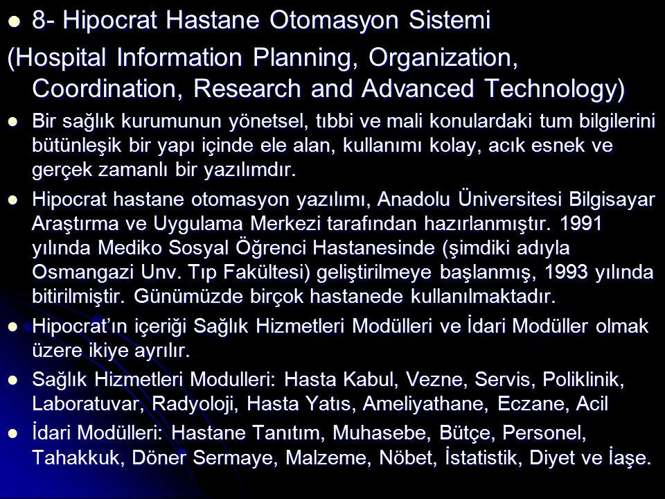 8- Hipocrat Hastane Otomasyon Sistemi
