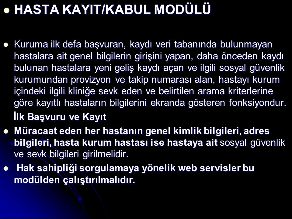 HASTA KAYIT/KABUL MODÜLÜ