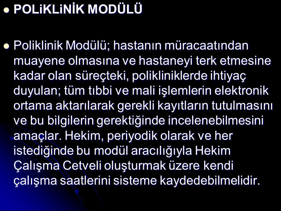 POLiKLiNİK MODÜLÜ