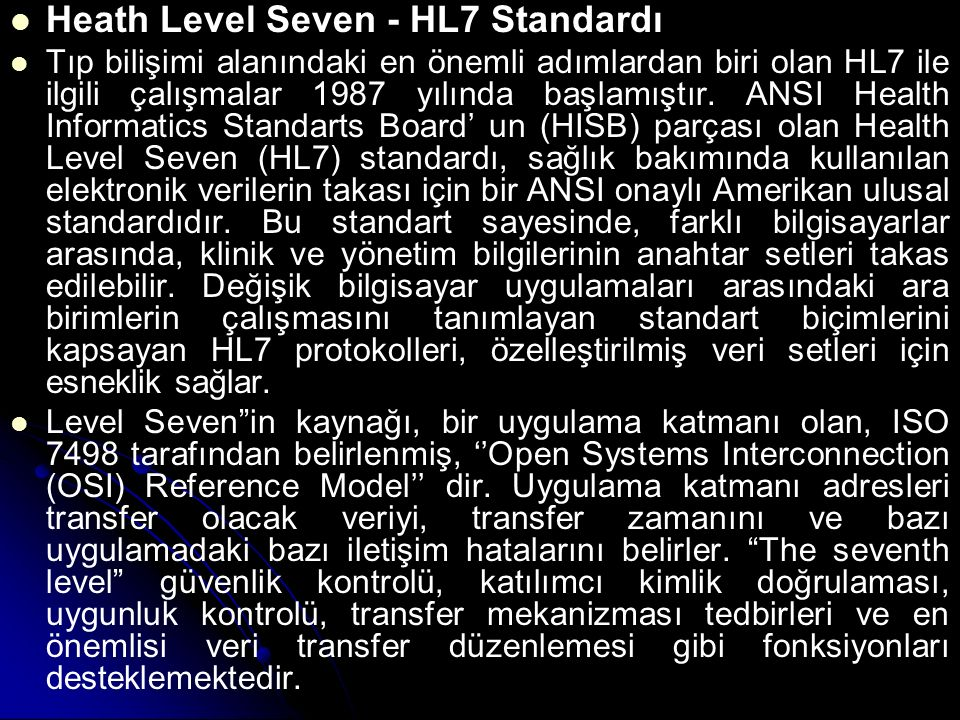 Heath Level Seven - HL7 Standardı