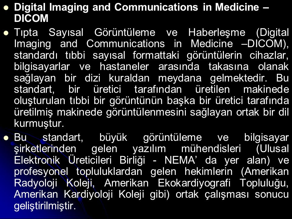 Digital Imaging and Communications in Medicine – DICOM