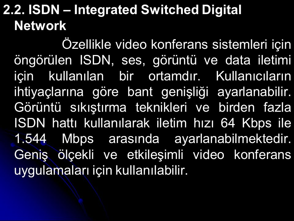 2.2. ISDN – Integrated Switched Digital Network