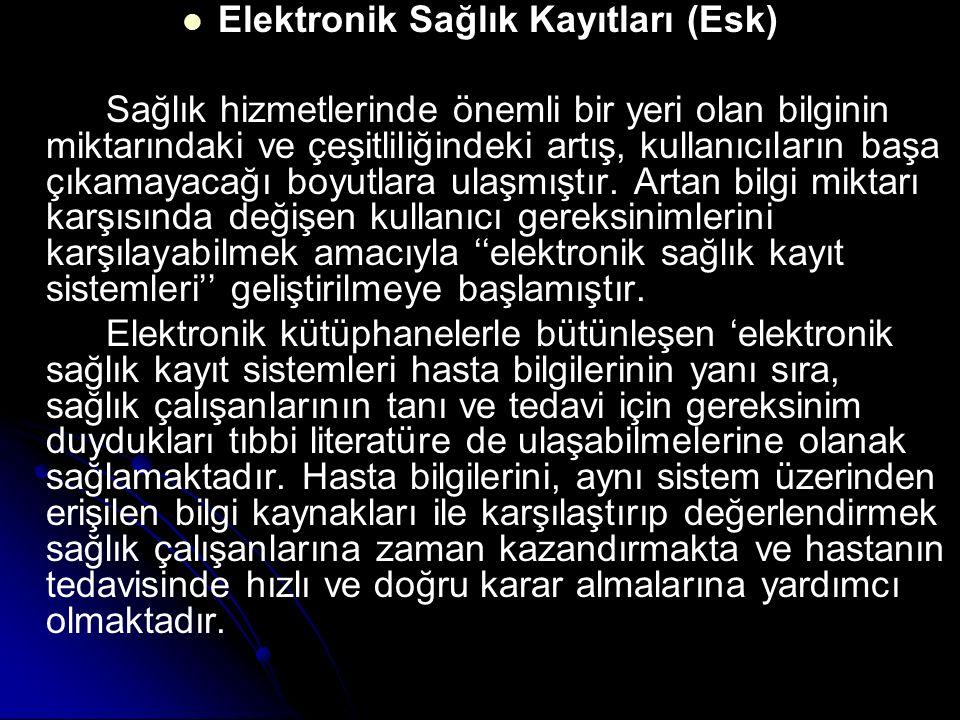 Elektronik Sağlık Kayıtları (Esk)