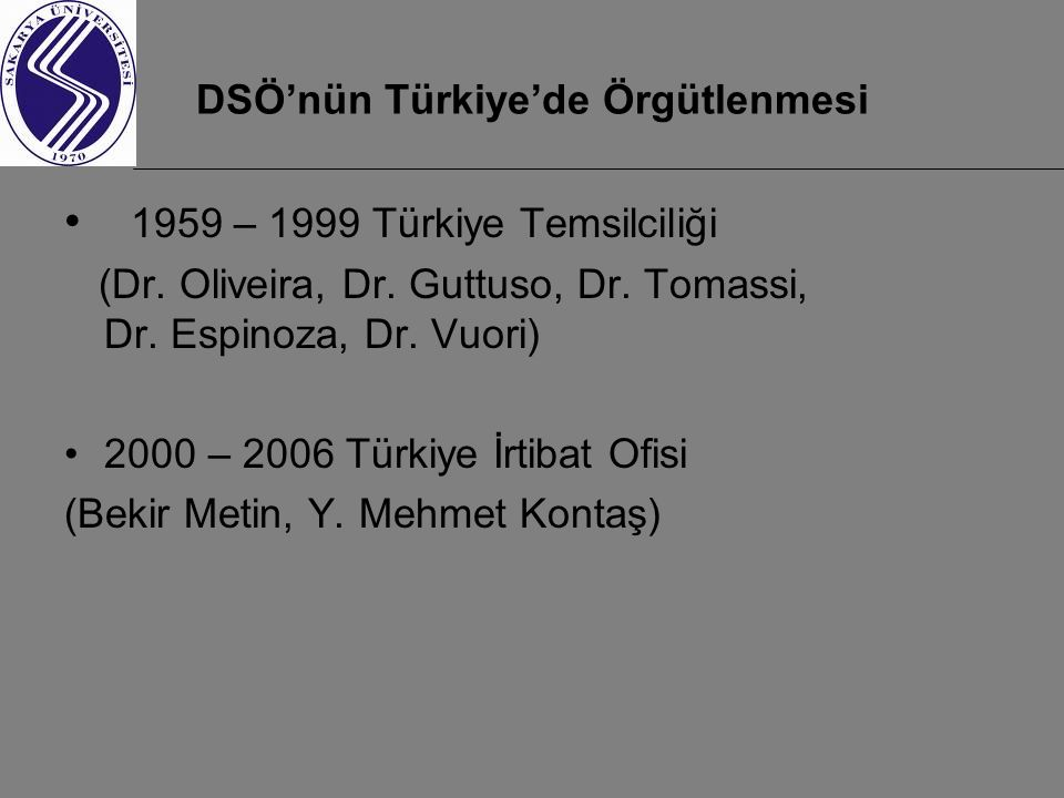 DSÖ'nün Türkiye'de Örgütlenmesi