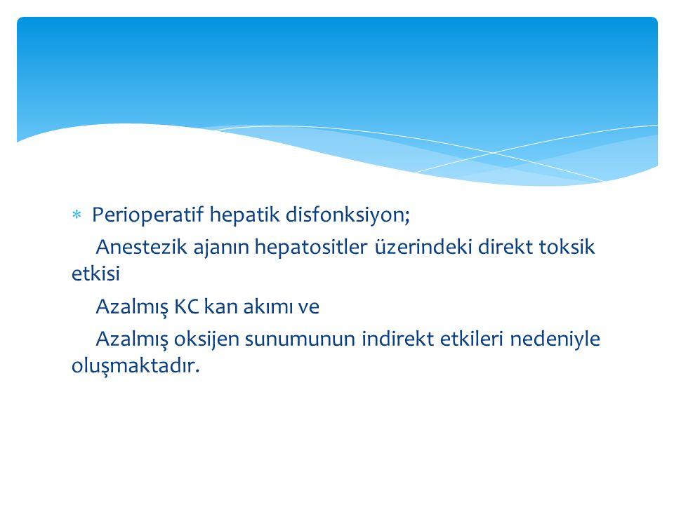 Perioperatif hepatik disfonksiyon;