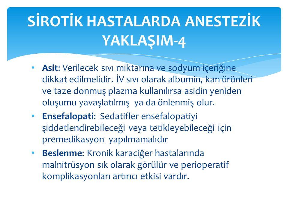 SİROTİK HASTALARDA ANESTEZİK YAKLAŞIM-4