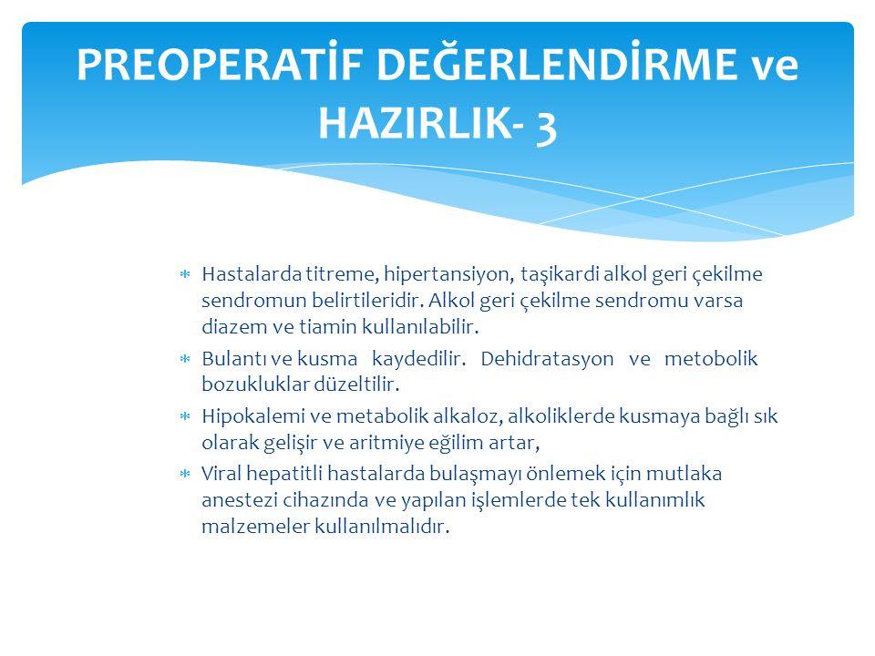 PREOPERATİF DEĞERLENDİRME ve HAZIRLIK- 3