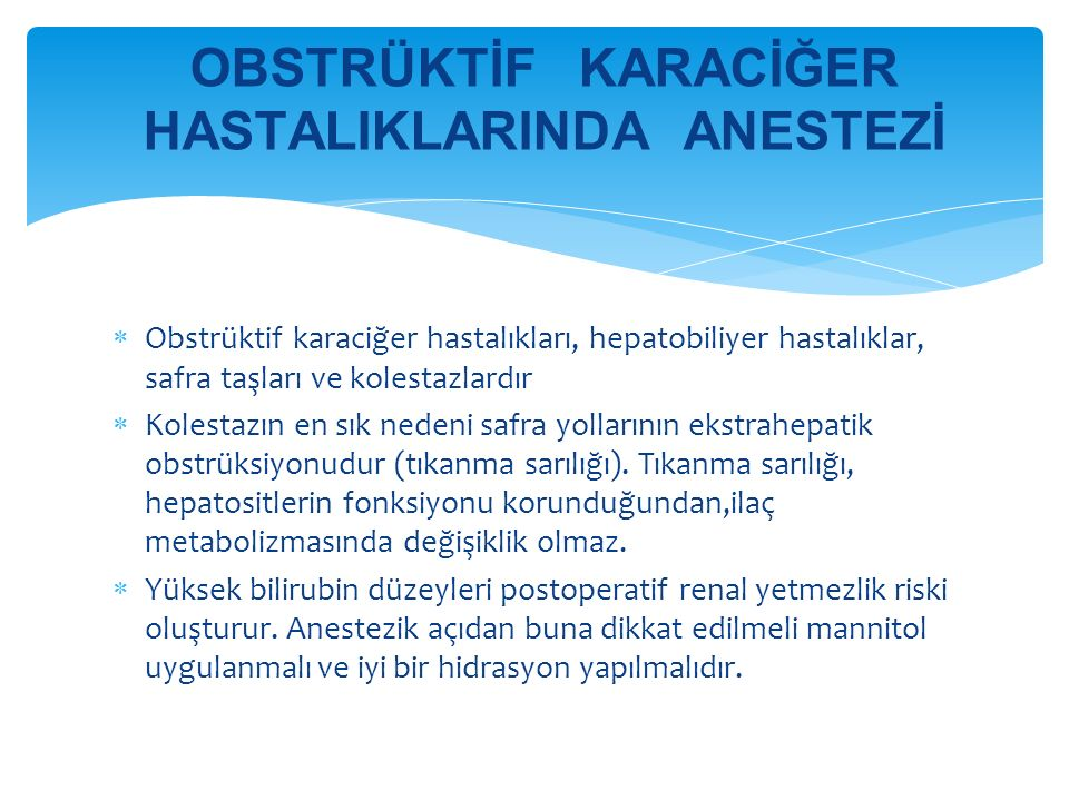 OBSTRÜKTİF KARACİĞER HASTALIKLARINDA ANESTEZİ