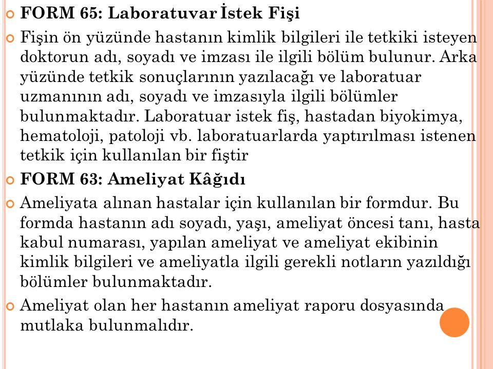 FORM 65: Laboratuvar İstek Fişi