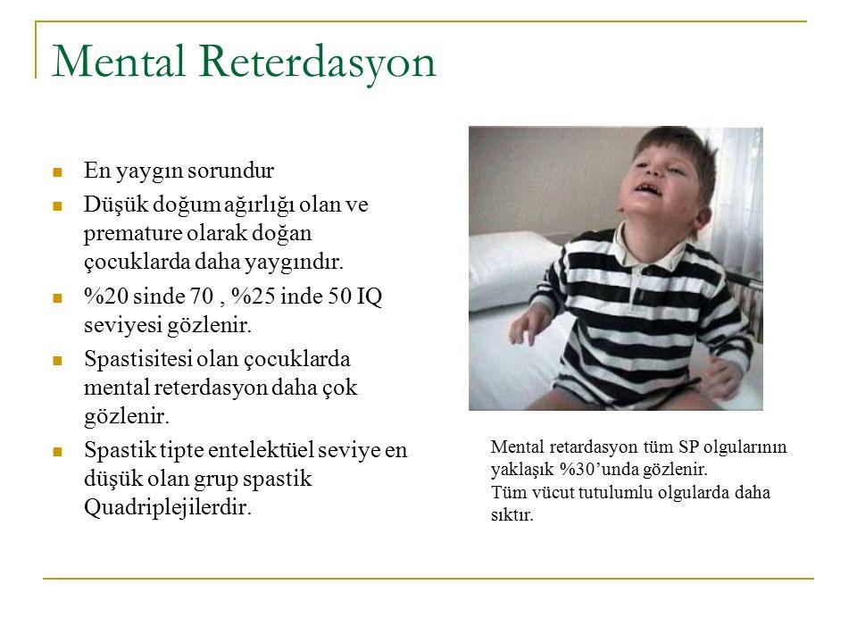 Mental Reterdasyon En yaygın sorundur