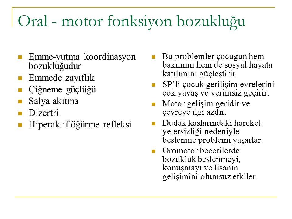 Oral - motor fonksiyon bozukluğu
