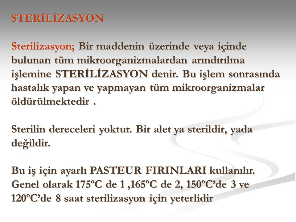 STERİLİZASYON