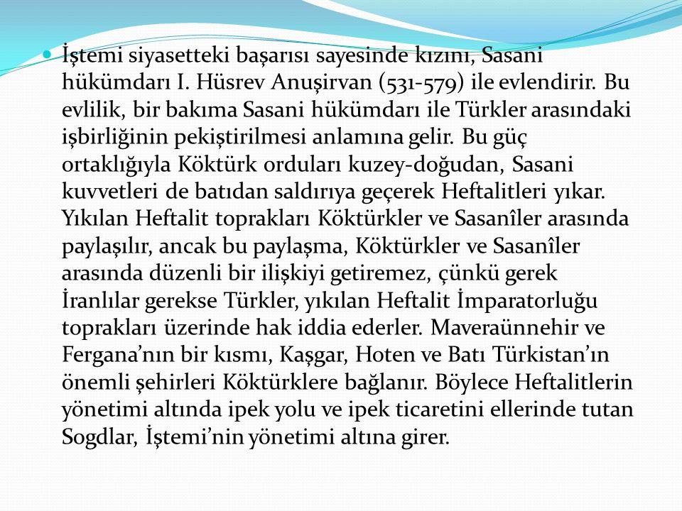 İştemi siyasetteki başarısı sayesinde kızını, Sasani hükümdarı I