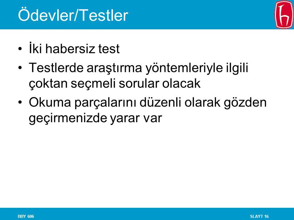 Ödevler/Testler İki habersiz test