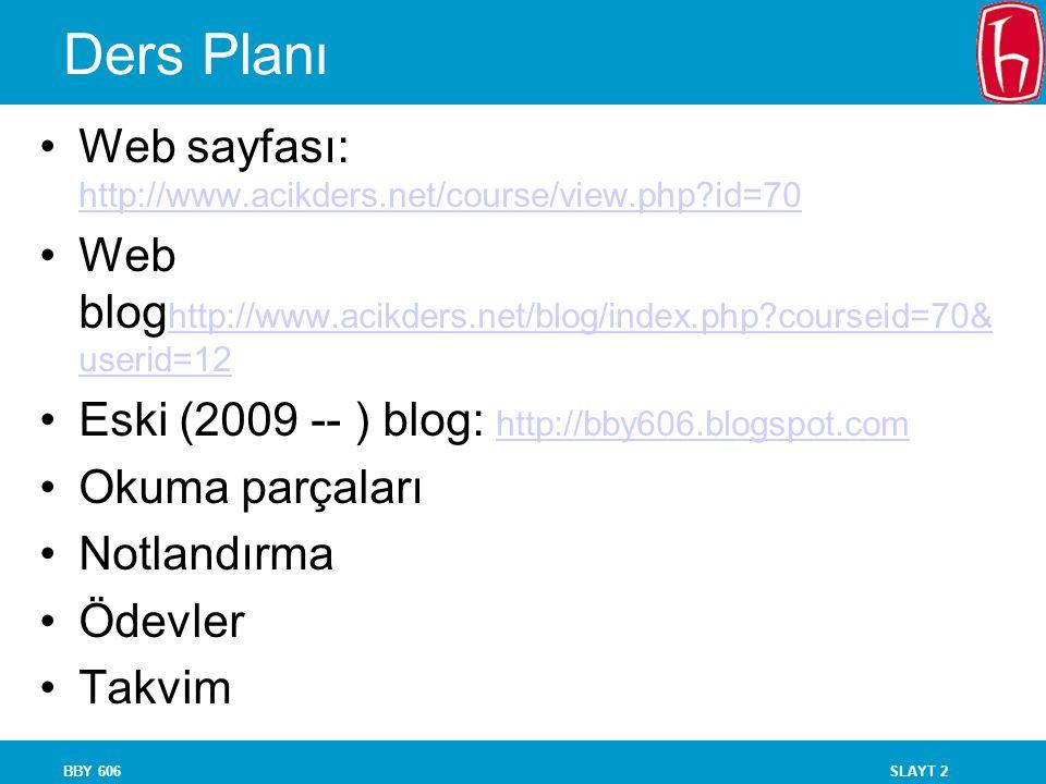 Ders Planı Web sayfası: http://www.acikders.net/course/view.php id=70