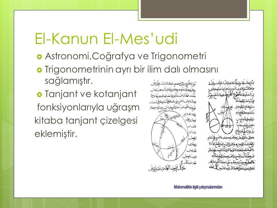 El-Kanun El-Mes'udi Astronomi,Coğrafya ve Trigonometri