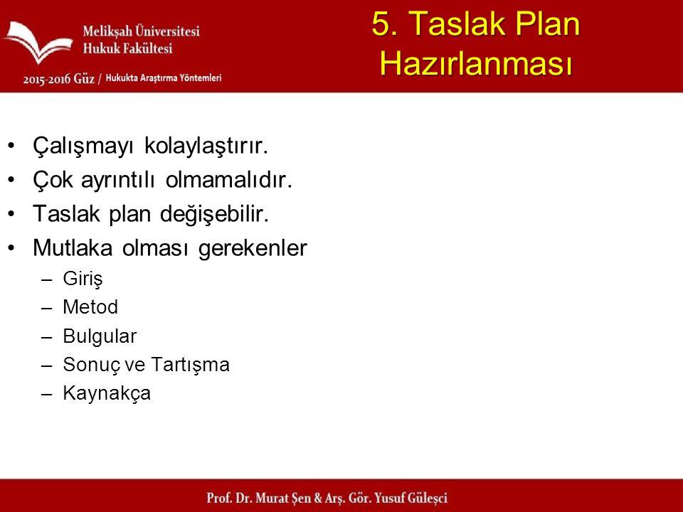 5. Taslak Plan Hazırlanması