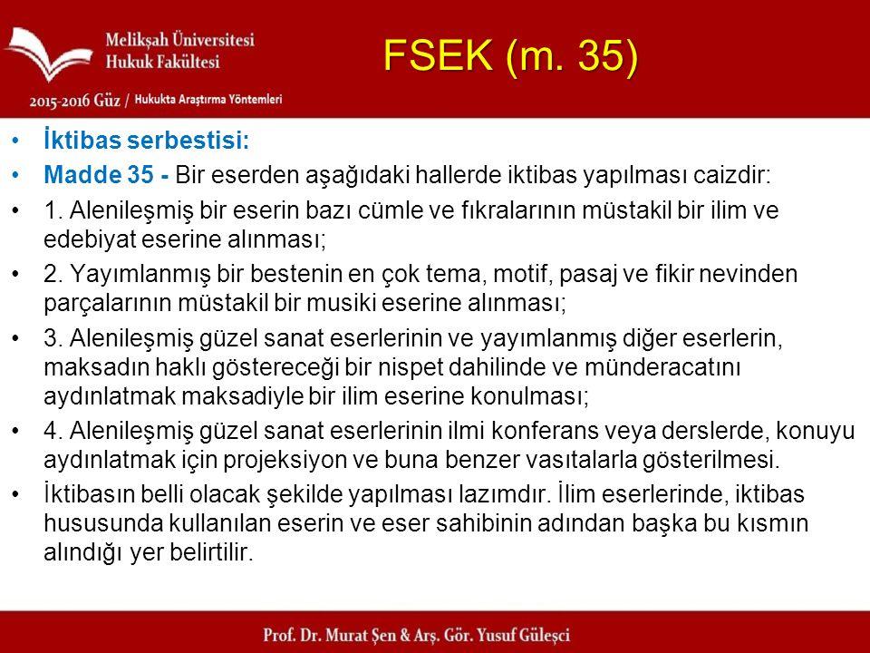 FSEK (m. 35) İktibas serbestisi: