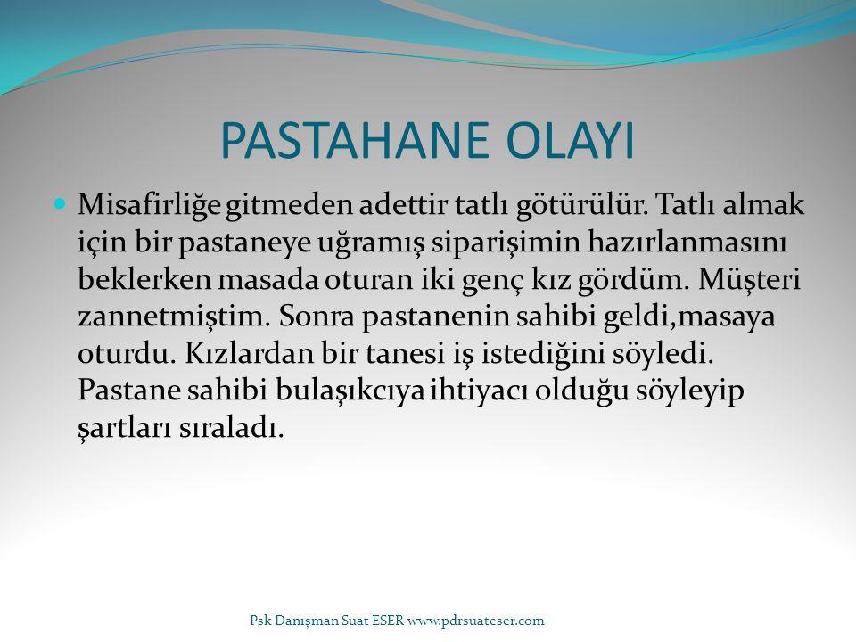 PASTAHANE OLAYI