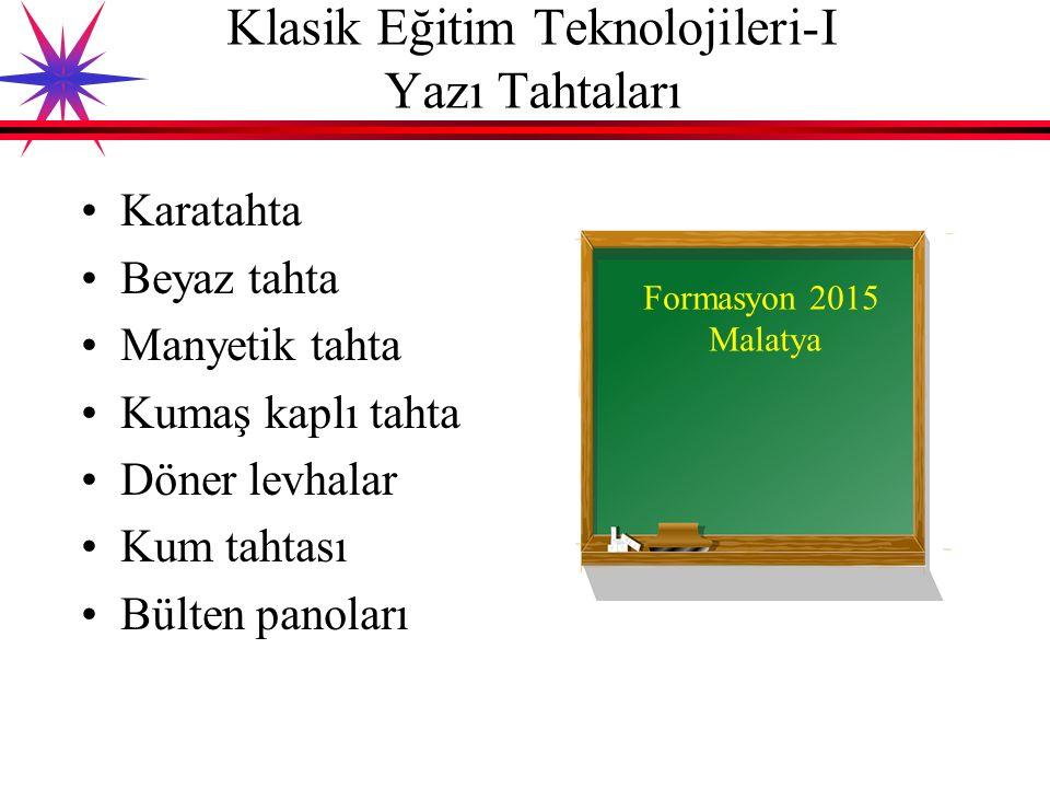 Klasik Eğitim Teknolojileri-I Yazı Tahtaları