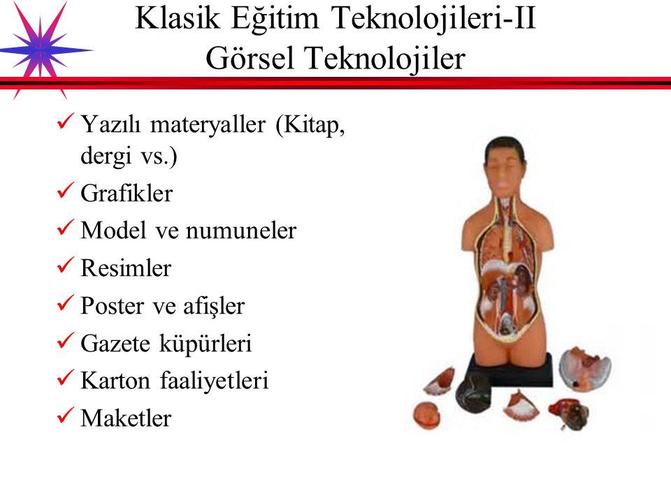 Klasik Eğitim Teknolojileri-II Görsel Teknolojiler
