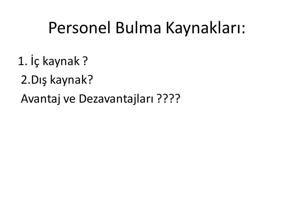Personel Bulma Kaynakları: