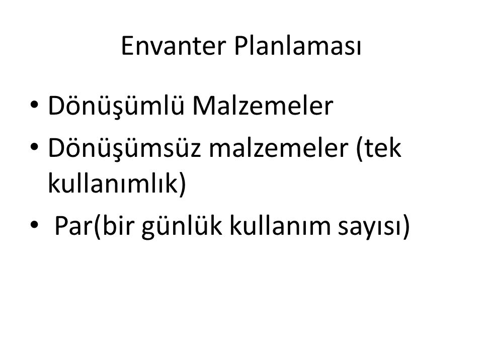 Envanter Planlaması Dönüşümlü Malzemeler.