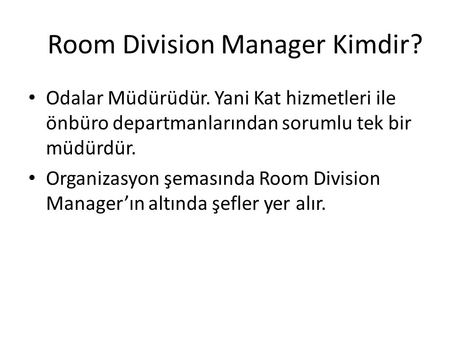 Room Division Manager Kimdir