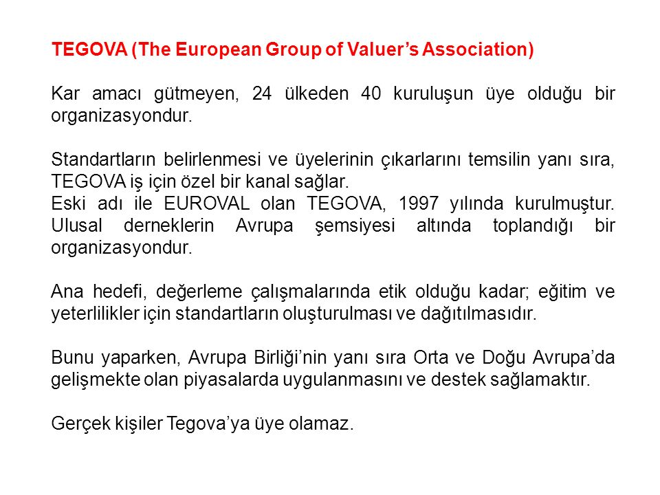 TEGOVA (The European Group of Valuer's Association)